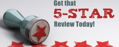 Don't Miss Out on Getting 5-star Reviews!