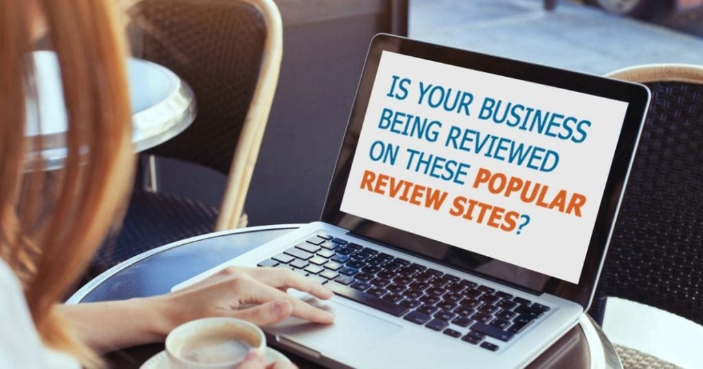 Is Your Business Being Reviewed on these Popular Review Sites?