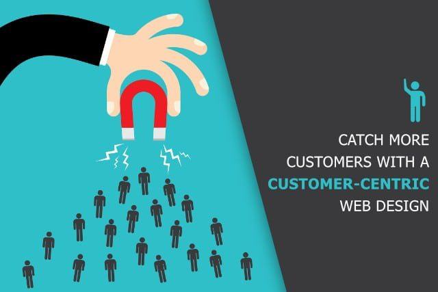 Is your Website's Design Customer-centric?